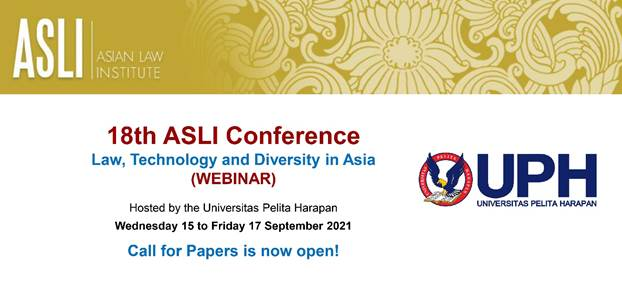 Call for Papers for the 18th ASLI Annual Conference (Virtual) hold by Universitas Pelita Harapan (UPH), Indonesia